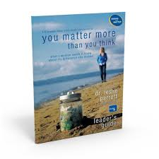 You matter more